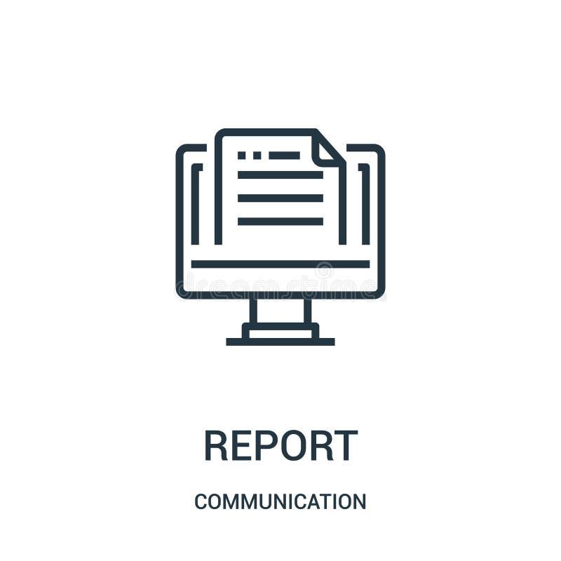 vector del icono del informe de la colección de la comunicación Línea fina ejemplo del vector del icono del esquema del informe S ilustración del vector