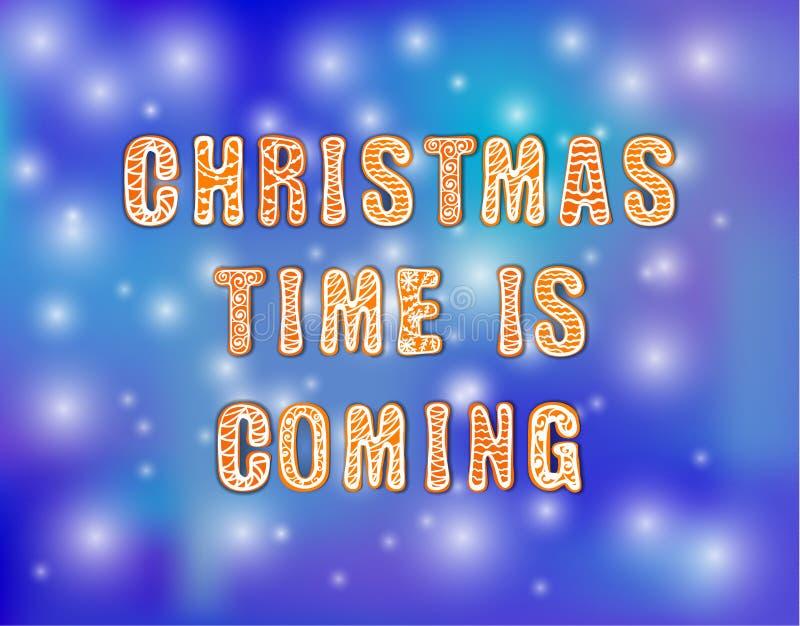 Vector die van letters voorzien: De kersttijd komt, Feestelijke Illustratie, Peperkoek op Kleurrijke Blauwe Achtergrond stock illustratie