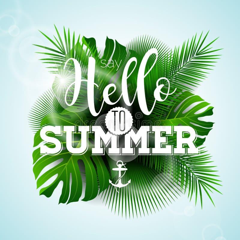 Vector dizem olá! à ilustração tipográfica do verão com as plantas tropicais na luz - fundo azul ilustração royalty free
