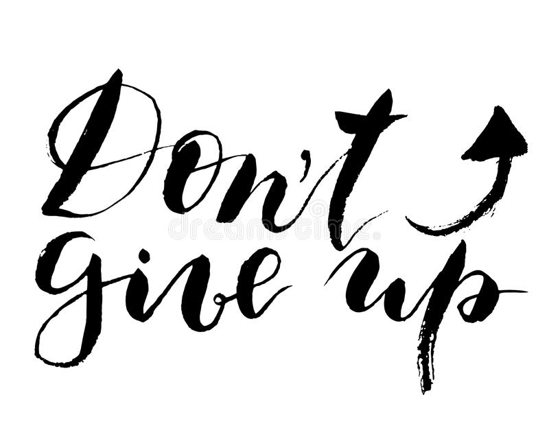 Vector Dont give up lettering. Hand painted card for design or background. vector illustration
