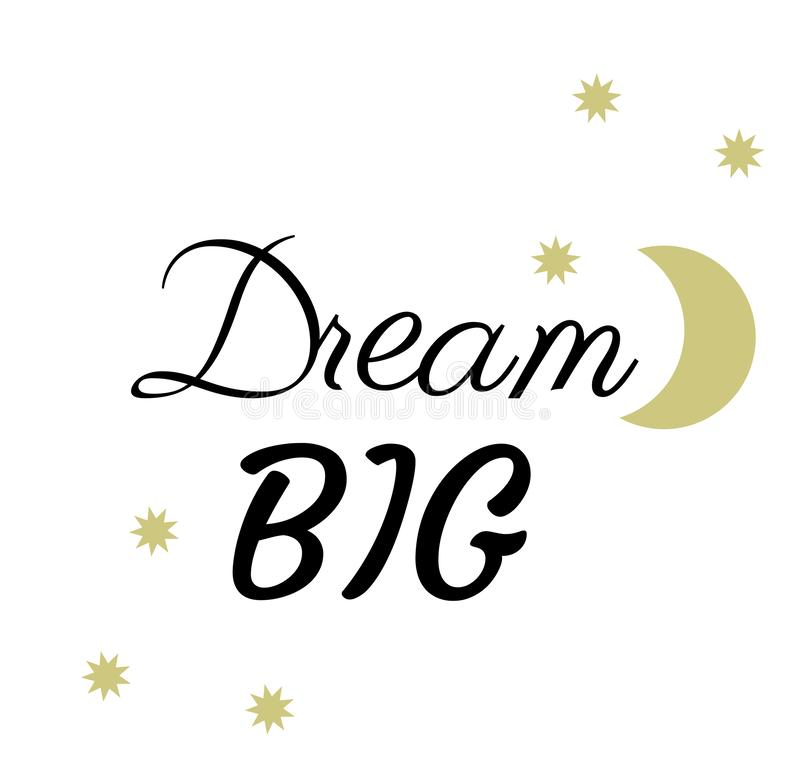 Vector Dream Big Stars and the Moon. Vector illustration of big dream abstract background with stars and the Moon royalty free illustration