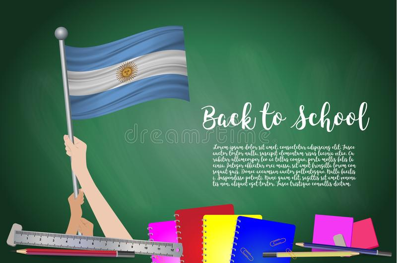 Vector flag of Argentina on Black chalkboard background. Education Background with Hands Holding Up of Argentina flag. Back to sch. Ool with pencils, books vector illustration