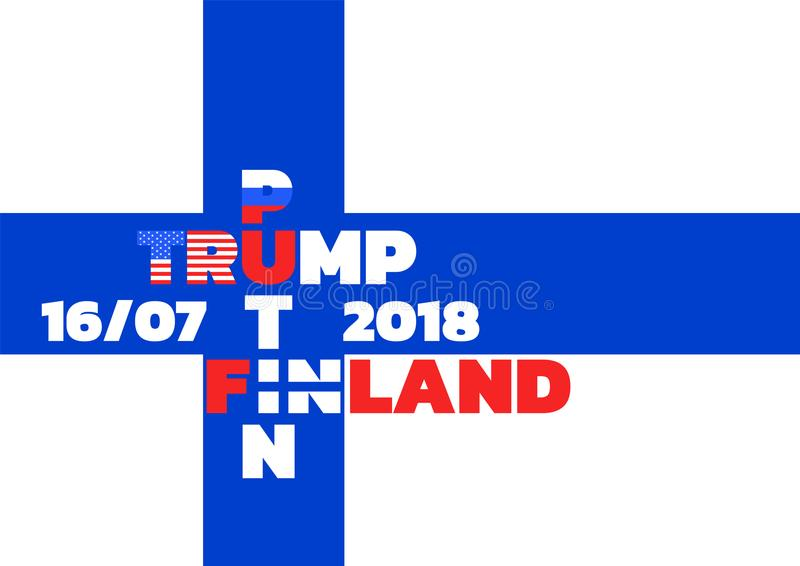 Vector flag of Finland.TRUMP meets PUTIN in Finland. Poster dedicated to trump s meeting with Putin in Finland.THE FLAG OF FINLAND vector illustration