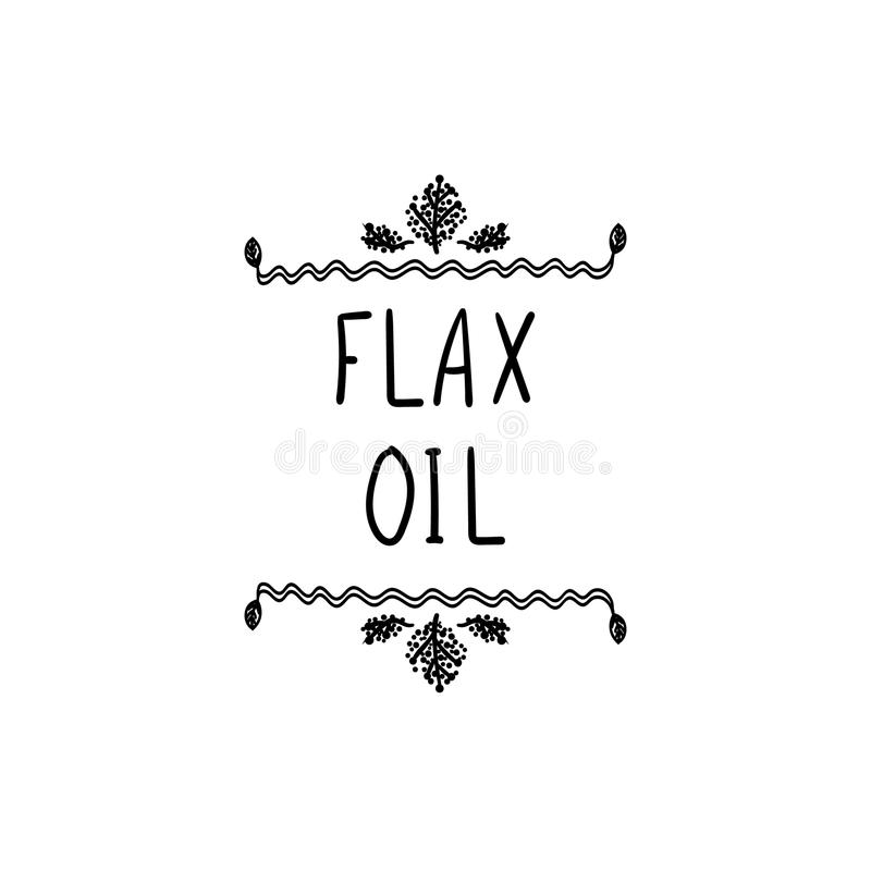 Vector, Flax Oil Icon, Natural Frame, Black Doodle Drawing and Words, Packaging Label Template, Black Lines Isolated. royalty free illustration