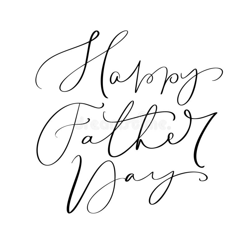 Vector gl?ckliche kalligraphische Aufschrift des Vatertags f?r Gru?karte, festliches Plakat usw. Hand gezeichnet, Illustration be vektor abbildung