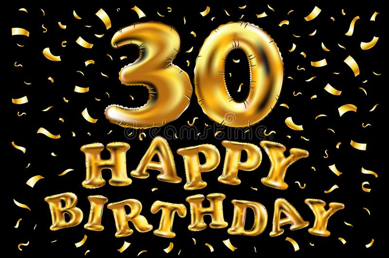 Vector gold foil 30th birthday. Calligraphy lettering. Vector happy birthday 30rd celebration gold balloons and golden confetti glitters. 3d Illustration design royalty free illustration