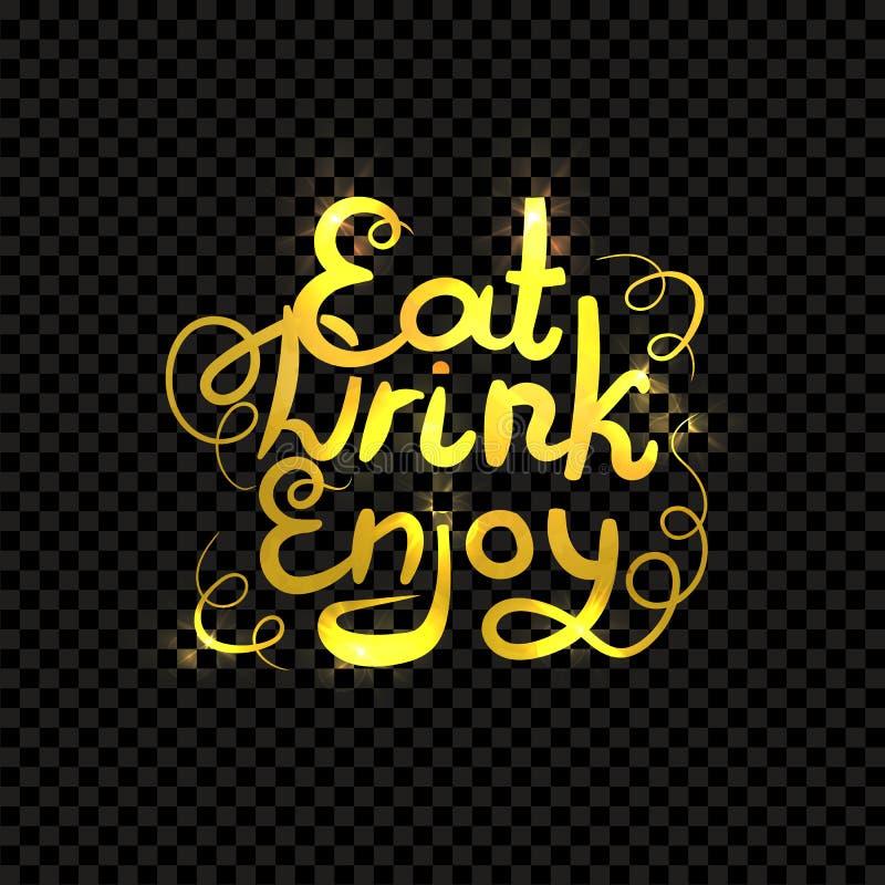 Vector Golden Lettering. Eat, Drink, Enjoy. Golden Handwritten Words Isoalted on Dark Background. royalty free illustration