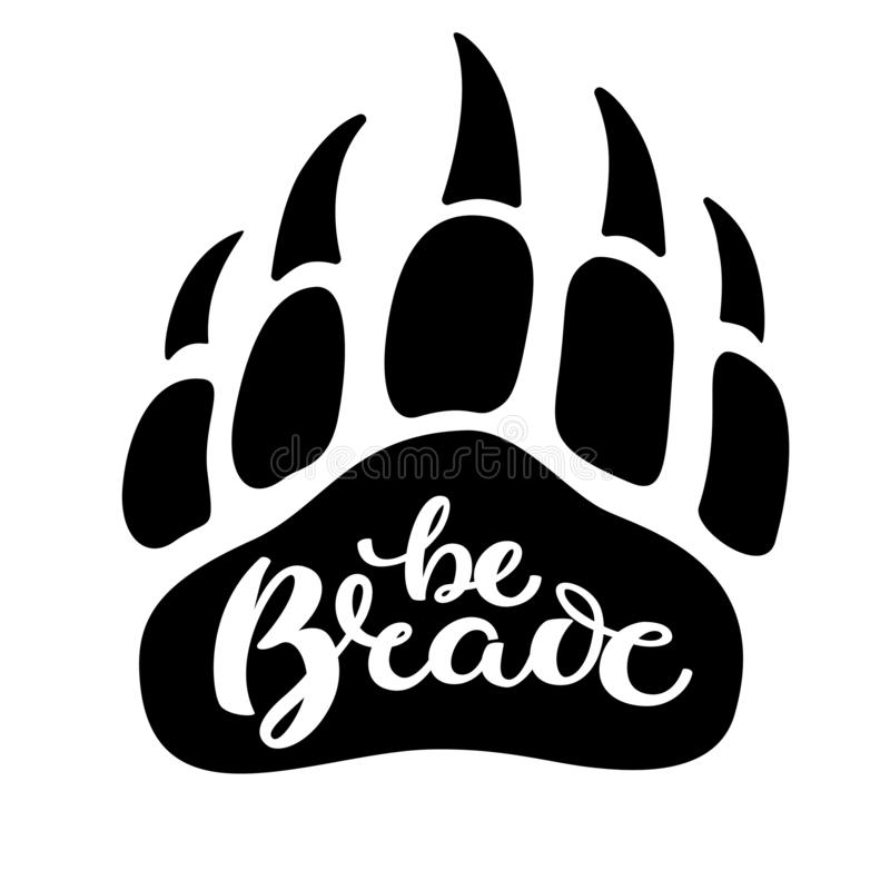 Vector hand drawn brush calligraphy. Quote of lettering is Be brave for motivational and inspirational poster, print, banner, vector illustration