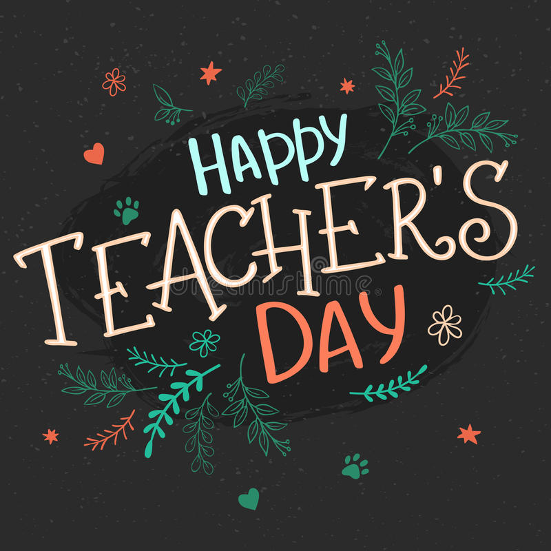 Vector hand drawn lettering with branches, swirls, flowers and quote - happy teachers day royalty free illustration