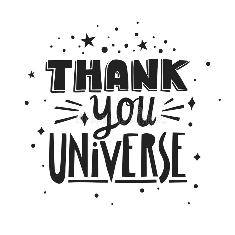 Vector hand-drawn lettering Thank You Universe made of different styles letters.  vector illustration
