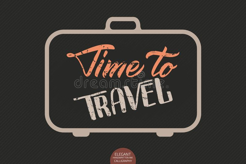 Vector hand drawn lettering Time To Travel. Elegant modern ink illustration with travel suitcase. Typography poster for royalty free illustration