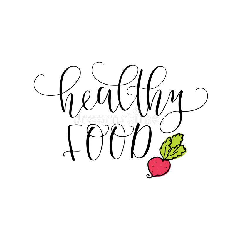 Vector hand lettering Healthy food. With the image of the beet. Logo for restaurant, food market, farm shop etc. vector illustration