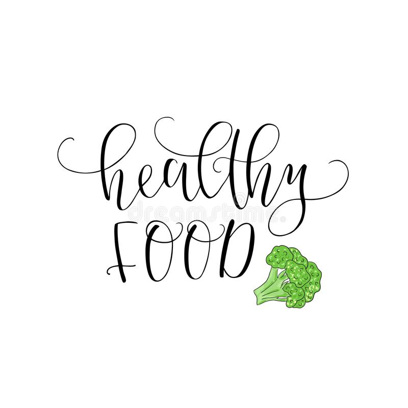 Vector hand lettering Healthy food. With the image of the broccoli. Logo for restaurant, food market, farm shop etc. royalty free illustration