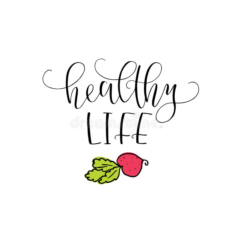 Vector hand lettering Healthy life. With the image of the beet. Logo for restaurant, food market, farm shop etc. stock illustration