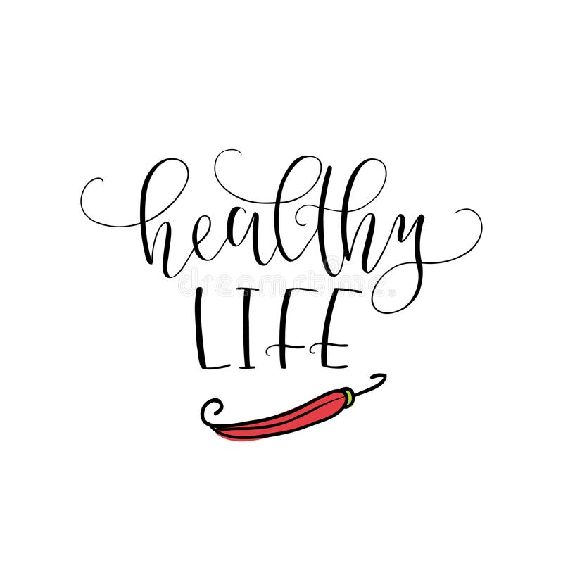 Vector hand lettering Healthy life. With the image of the pepper. Logo for restaurant, food market, farm shop etc. royalty free illustration