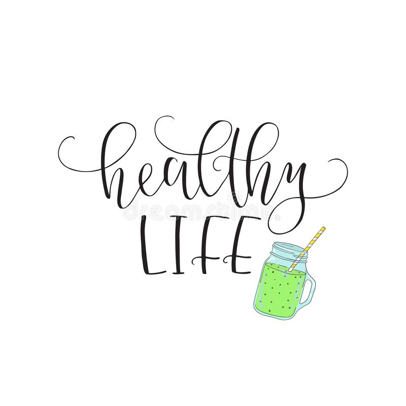 Vector hand lettering Healthy life. With the image of smoothie. Logo for restaurant, food market, farm shop etc. royalty free illustration