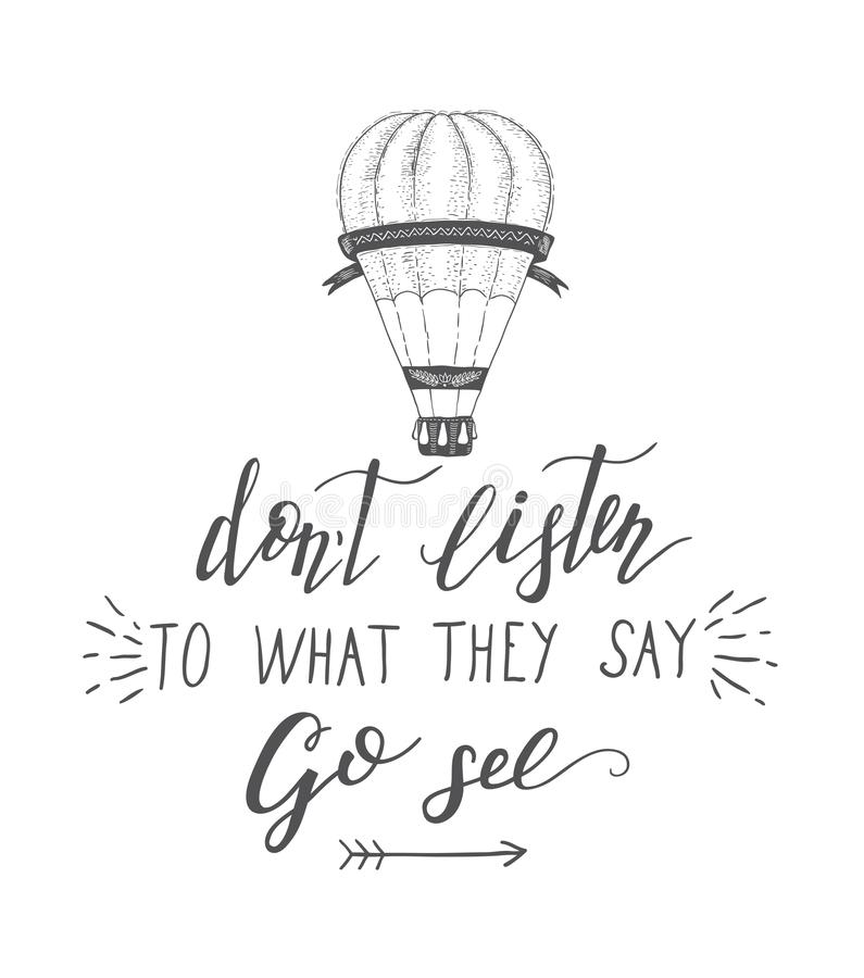 Vector hand-lettering quote of travel and hot baloon. Motivation slogan. vector illustration