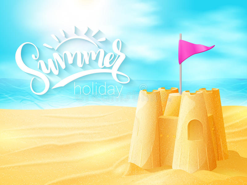 Vector hand lettering summer inspirational phrase with sand castle on sea beach background vector illustration