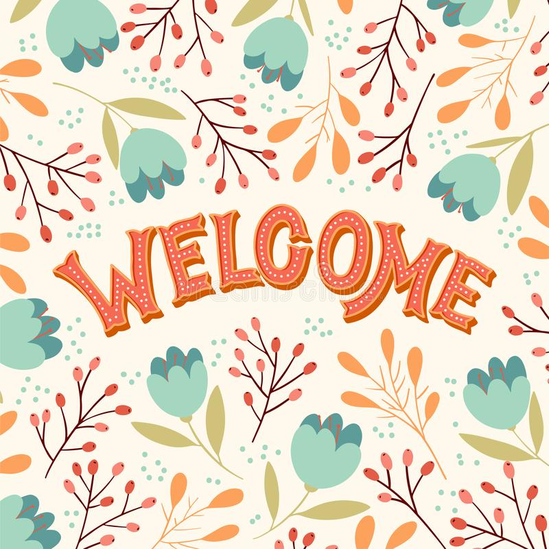 Welcome hand lettering. Vector hand lettering Welcome with floral frame in pastel colors royalty free illustration