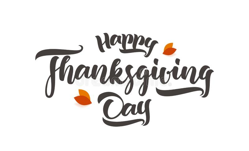 Vector handwritten calligraphic brush type lettering of Happy Thanksgiving Day with fall leaves on white background. Vector handwritten calligraphic brush type stock illustration