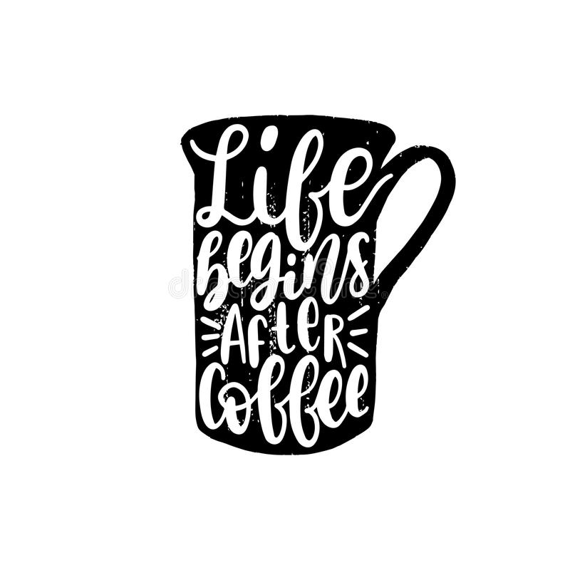 Vector handwritten phrase of Life Begins After Coffee. Coffee quote typography in cup shape. vector illustration