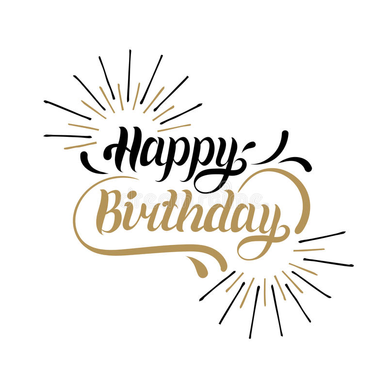 Vector Happy Birthday hand lettering for greeting or invitation card. Natal day background. Holiday typography poster. Vector Happy Birthday hand lettering for stock illustration