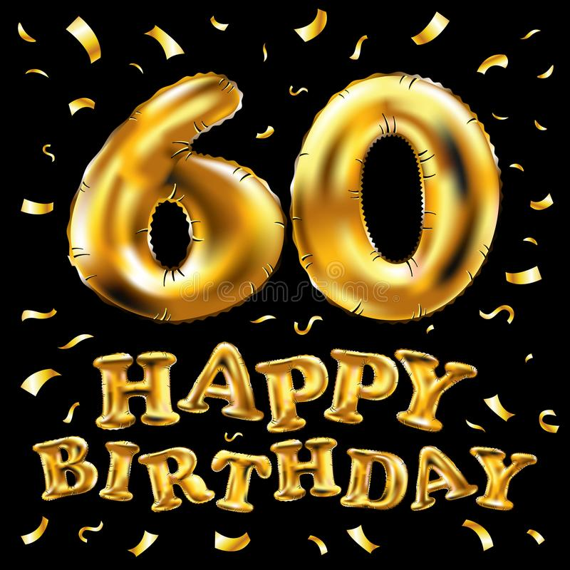 Vector happy birthday 60th celebration gold balloons and golden confetti glitters. 3d Illustration design for your greeting card, royalty free illustration