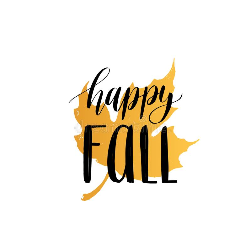 Vector Happy Fall hand lettering. Maple leaf illustration on white background. Typography poster. Vector Happy Fall hand lettering. Maple leaf illustration on vector illustration