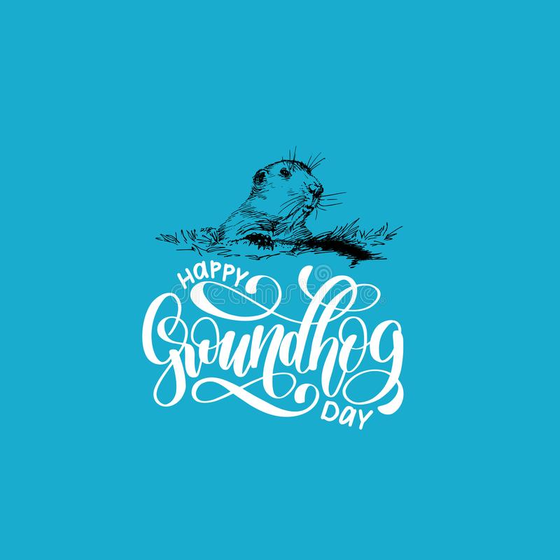 Vector Happy Groundhog Day sketched illustration with hand lettering. February 2 greeting card, poster etc. vector illustration