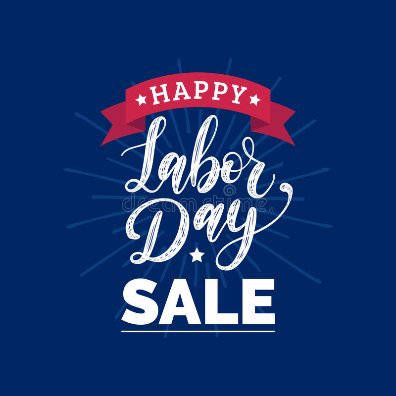 Vector Happy Labor Day Sale card. Poster with hand lettering of national american holiday. Special offer banner. royalty free illustration