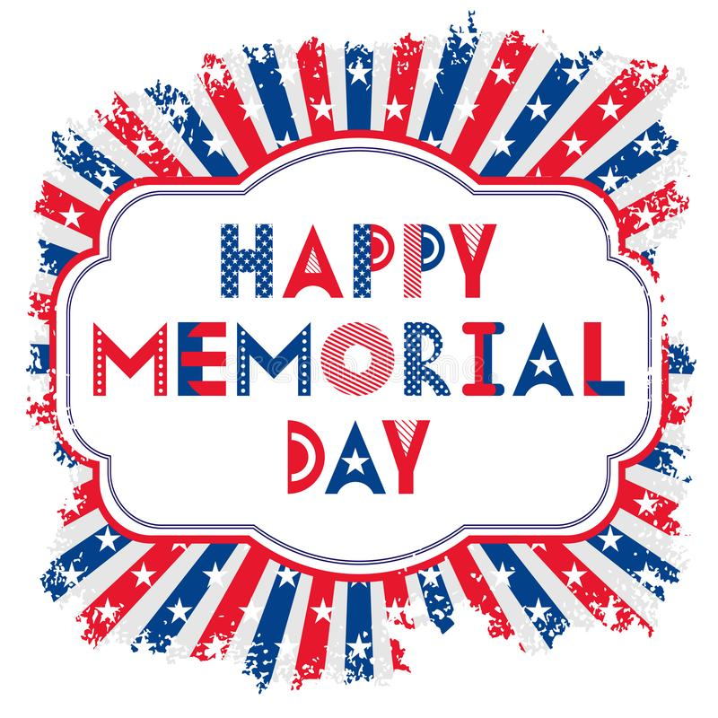 Vector Happy Memorial Day card. Geometric text in a frame. Background with stars and stripes in grunge style. royalty free illustration