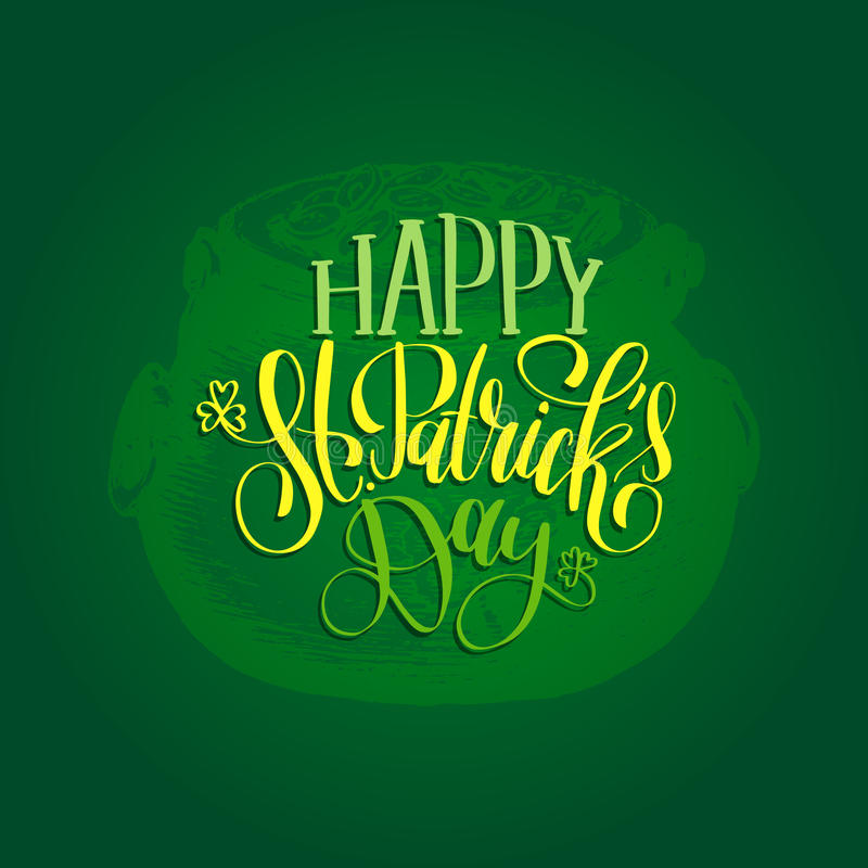Vector Happy Saint Patrick`s Day hand lettering greetings card, poster design. Sketched irish symbol on green background royalty free illustration