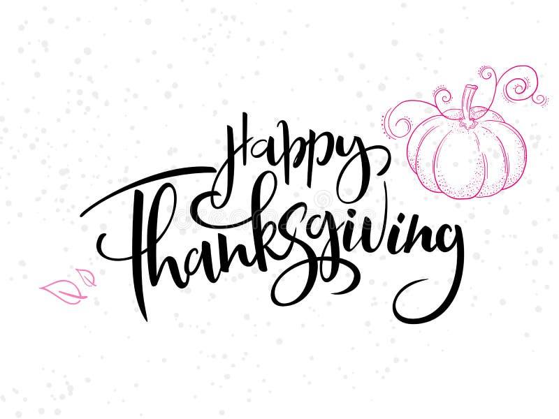 Vector il testo felice accogliente di ringraziamento dell'iscrizione della mano con la zucca, le foglie ed i punti di scarabocchi illustrazione vettoriale