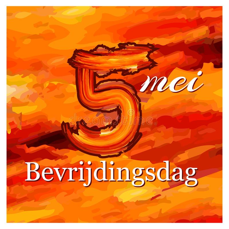 Vector illustration. background Netherlands national holiday of may 5. Bevrijdingsdag. designs for posters, backgrounds, cards, ba. Nners, stickers, etc. EPS vector illustration