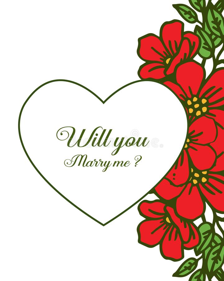 Vector illustration beauty red flower frame for template will you marry me. Hand drawn vector illustration