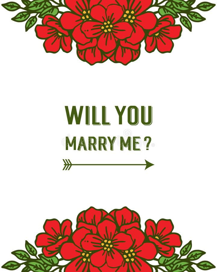 Vector illustration beauty red flower frame for template will you marry me. Hand drawn royalty free illustration
