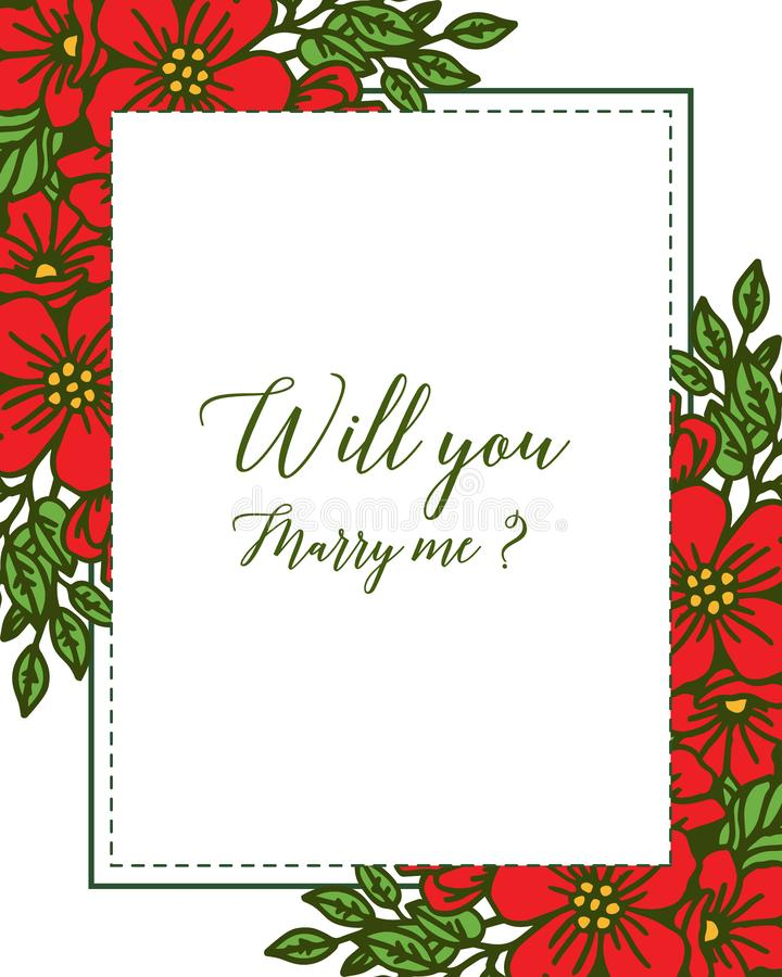 Vector illustration beauty red flower frame for template will you marry me. Hand drawn stock illustration