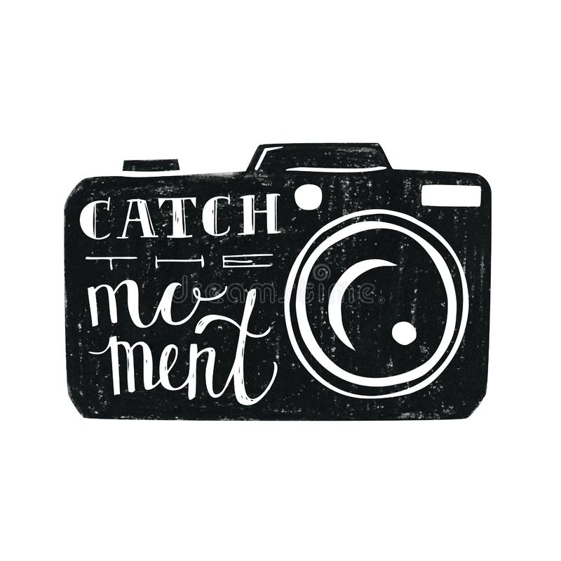 Catch the moment hand lettering vector illustration