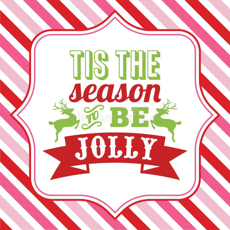 Tis the season to be jolly sayings word art vector illustration