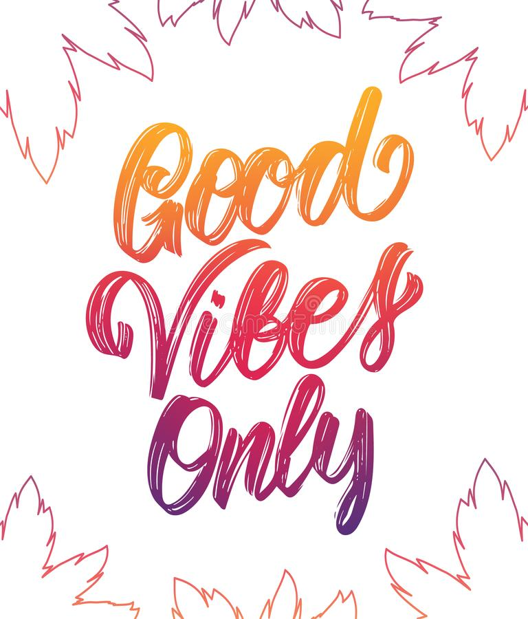 Colorful Handwritten type lettering of Good Vibes Only with palm leaves on white background. Vector illustration: Colorful Handwritten type lettering of Good royalty free illustration