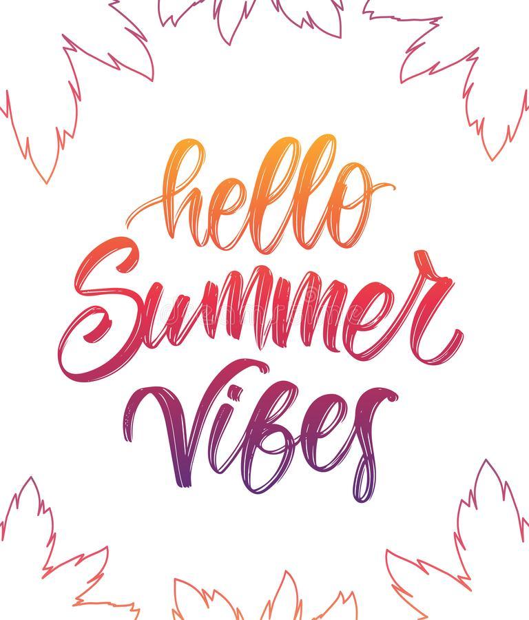 Vector illustration: Colorful Handwritten type lettering of Hello Summer Vibes with palm leaves on white background. Vector illustration: Colorful Handwritten vector illustration