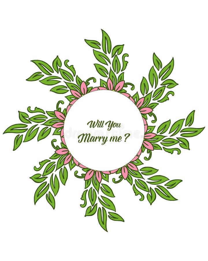 Vector illustration design artwork leaf floral frame with template will you marry me. Hand drawn vector illustration