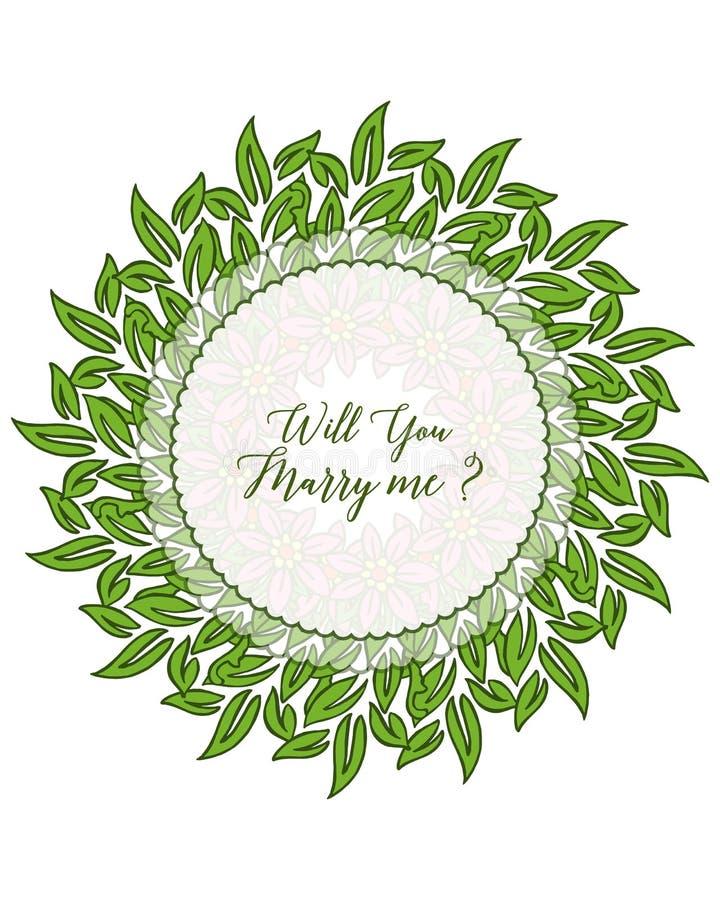 Vector illustration design artwork leaf floral frame with template will you marry me. Hand drawn stock illustration