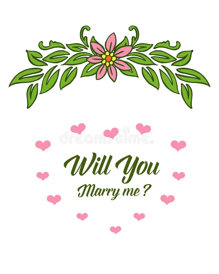 Vector illustration design artwork leaf floral frame with template will you marry me. Hand drawn royalty free illustration