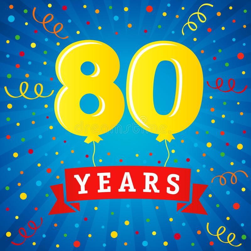 80 years anniversary celebration with colored balloons & confetti vector illustration