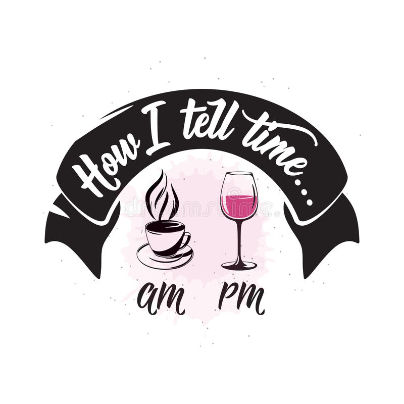 Vector illustration of drink related typographic quote. Wine old logo design. Alcohol background printable. Vintage kitchen print element with wineglass, cup royalty free illustration