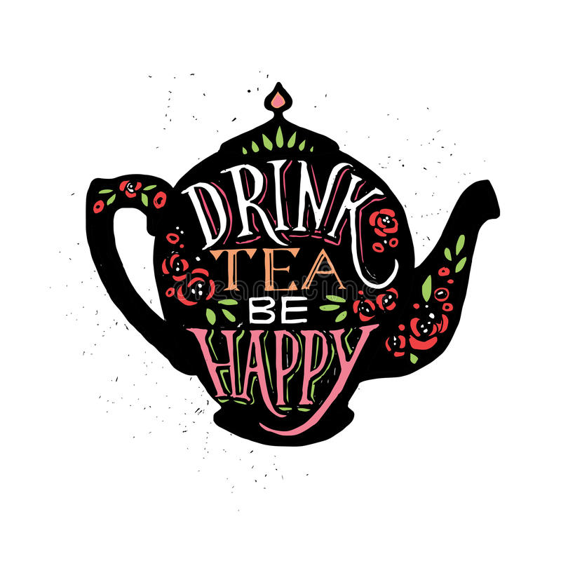 Vector illustration Drink tea be happy with lettering. royalty free illustration
