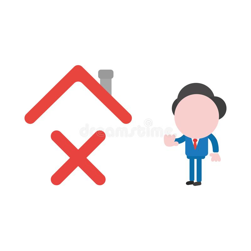 Vector businessman character giving hand stop sign to x mark under house roof vector illustration