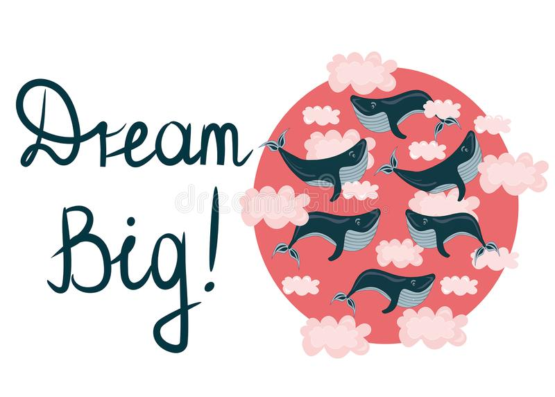 Vector illustration with flying, swimming whales in pink clouds. Dream big.Motivation concept. stock illustration