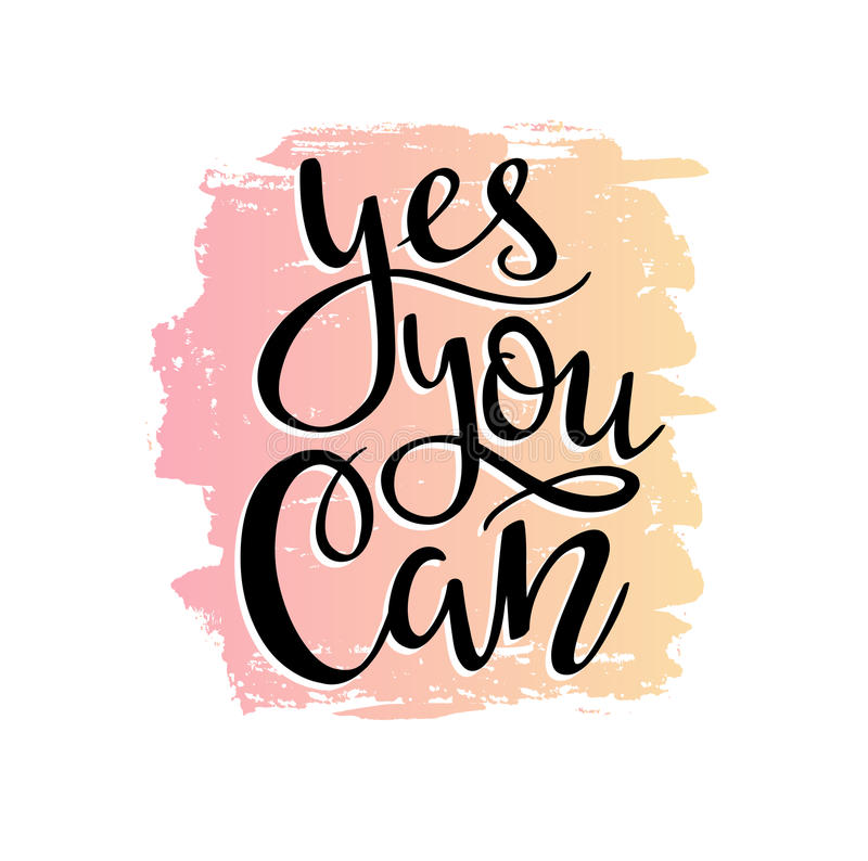Vector illustration. Gradient background with stylish lettering - `yes you can`. Motivating poster design stock illustration